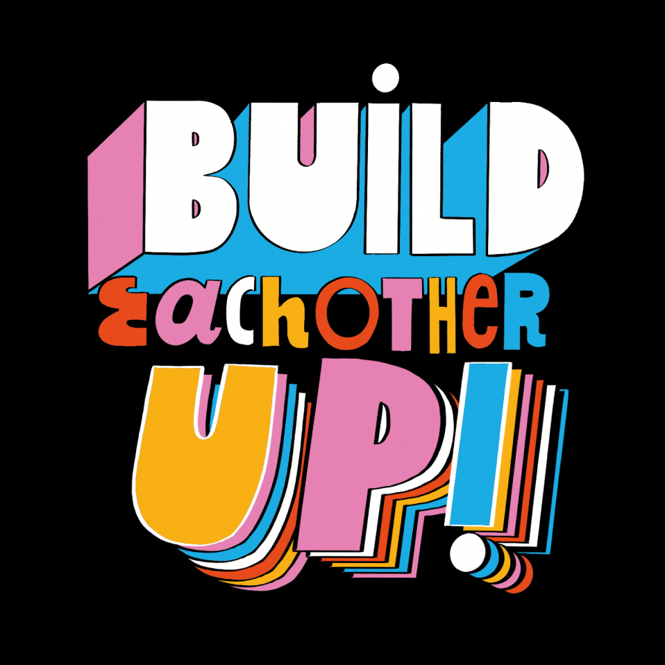 Build Each Other Up by Jacky Sheridan