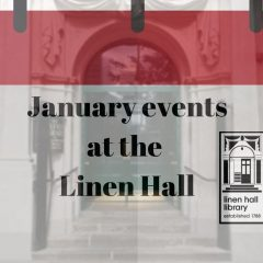 January events at the Linen Hall