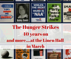 The Hunger Strikes 40 years on
