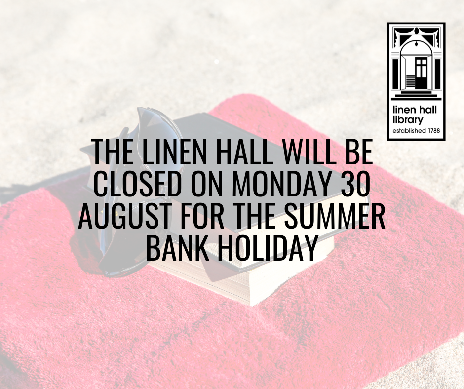 Linen Hall Closed for Bank Holiday